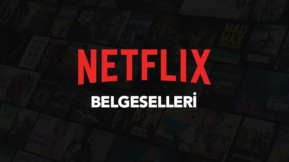 en iyi Netflix belgeselleri